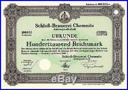 Schloß-Brauerei Chemnitz, Aktie über 100.000 RM von 1943 + AUFLAGE 22 STÜCKE