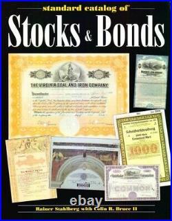 Scripophily Book Standard Catalog of Stocks & Bonds by Rainer Stahlberg